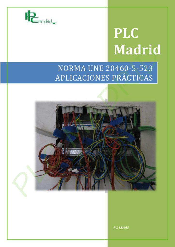 https://www.plcmadrid.es/wp-content/uploads/NORMA-UNE-20460-5-523-APLICACIONES-PR-üCTICAS-PARTE-1-page-001-724x1024.jpg